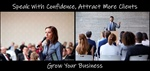 Speak And Attract More Clients:   Private Coaching Session - 90 minutes!